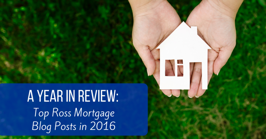 a-year-in-review-top-ross-mortgage-blog-posts-in-2016