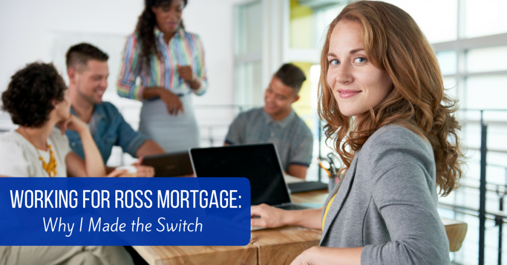 Working for Ross Mortgage Featured